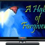 A Habit of Forgiveness