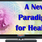 A New Paradigm for Healing-Episode