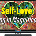 Self-Love: Living In Magnificence