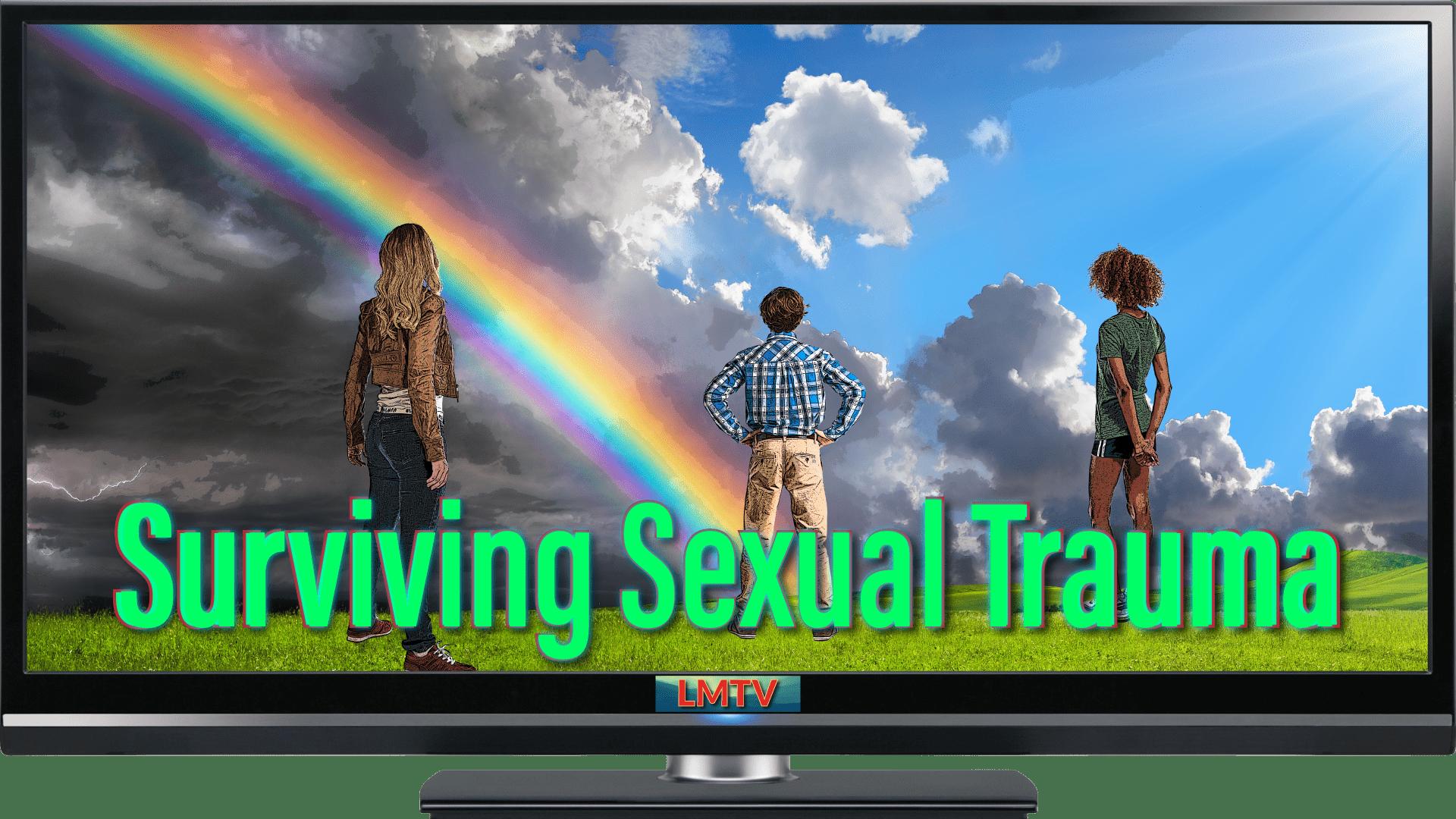 Surviving Sexual Trauma