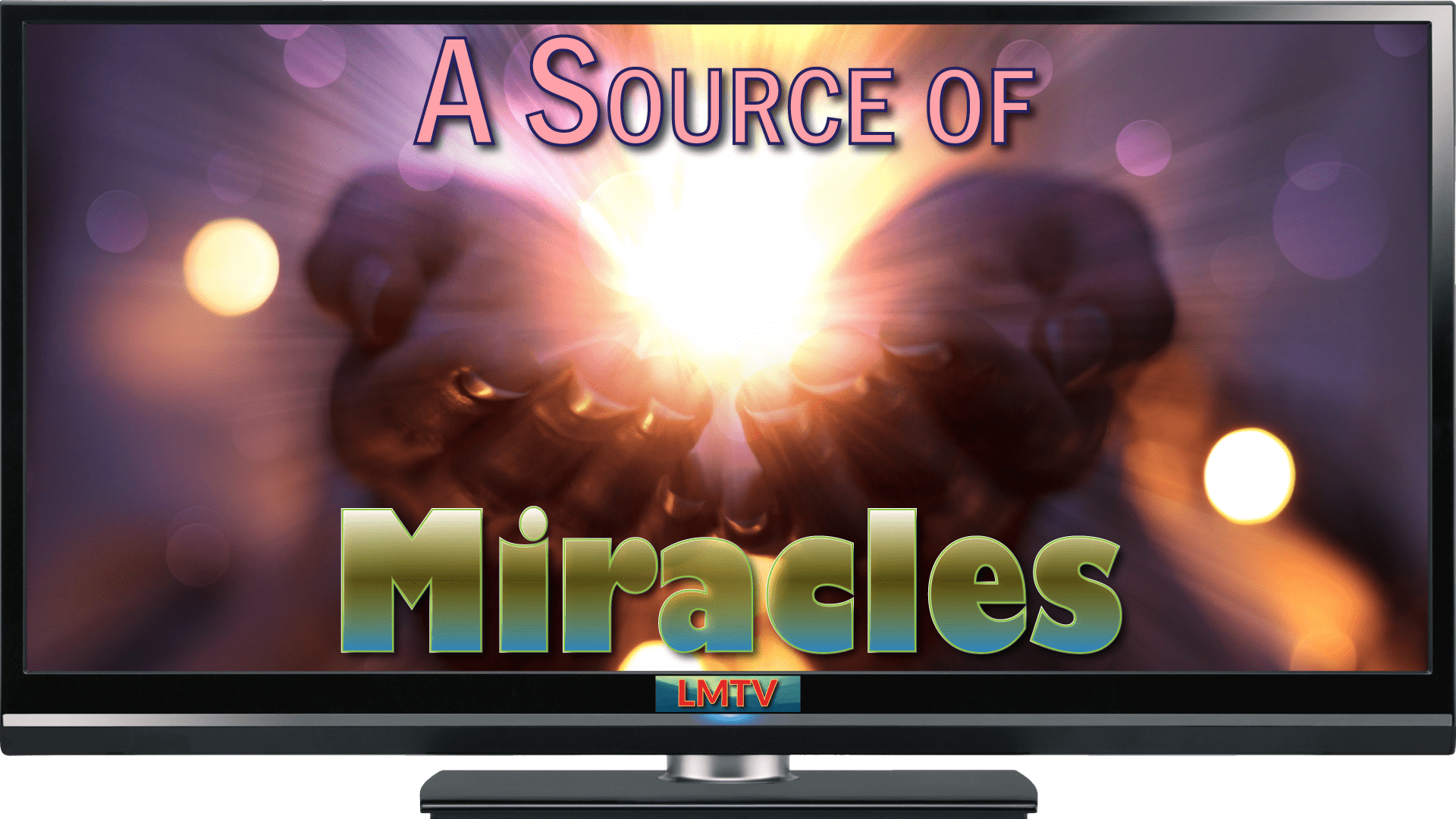 A Source of Miracles