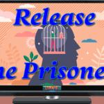 Release the Prisoner!